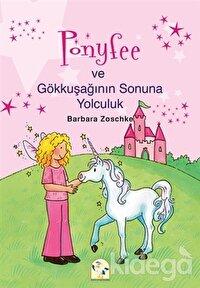 Ponyfee ve Gökkuşağının Sonuna Yolculuk
