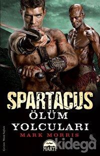 Spartaküs: Ölüm Yolcuları