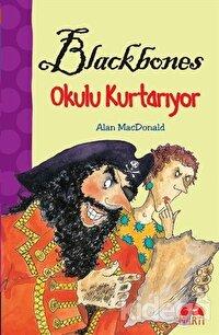 Blackbones Okul Kurtarıyor