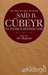 Said B. Cübeyr ve Tefsir İlmindeki Yeri