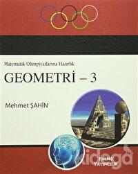 Geometri 3 / Matematik Olimpiyatlarına Hazırlık