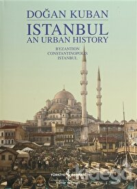 Istanbul An Urban History