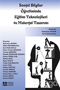 Sosyal Bilgiler Öğretiminde Eğitim Teknolojileri ve Materyal Tasarımı