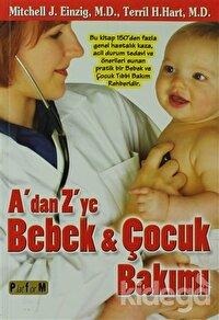 A'dan Z'ye Bebek ve Çocuk Bakımı