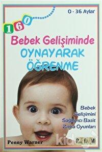 Bebek Gelişiminde Oynayarak Öğrenme - 0-36 Aylar