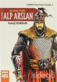 Anadolu Fatihi Alp Arslan