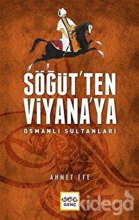 Söğüt'ten Viyana'ya Osmanlı Sultanları