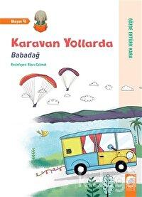 Karavan Yollarda - Babadağ