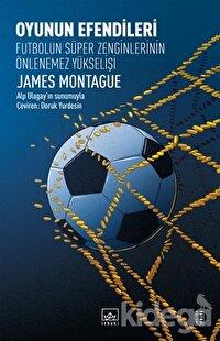 Oyunun Efendileri - Futbolun Süper Zenginlerinin Önlenemez Yükselişi