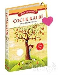 Çocuk Kalbi - Çocuk Klasikleri (Kokulu Kitap)