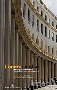 Londra/London Metropol ve Mimarlık/ Metropolis and Architecture