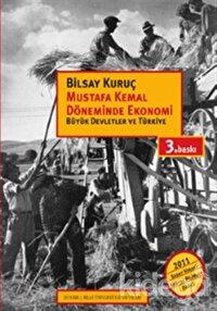 Mustafa Kemal Döneminde Ekonomi