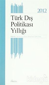 Türk Dış Politikası Yıllığı - 2012