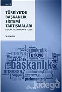 Türkiye'de Başkanlık Sistemi Tartışmaları