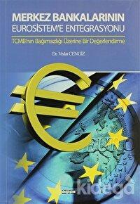 Merkez Bankalarının Eurosistem'e Entegrasyonu