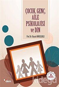 Çocuk Genç Aile Psikolojisi ve Din