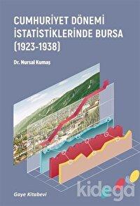 Cumhuriyet Dönemi İstatistiklerinde Bursa (1923-1938)