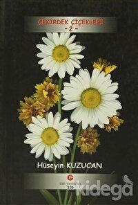 Çekirdek Çiçekleri - 2