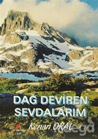 Dağ Deviren Sevdalarım