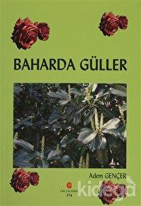 Baharda Güller