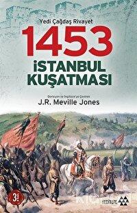 1453 İstanbul Kuşatması