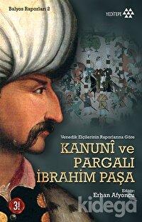 Kanuni ve Pargalı İbrahim Paşa