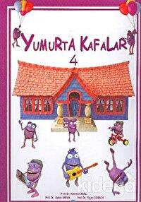 Yumurta Kafalar - 4