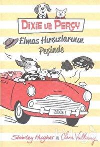 Dixie ve Percy : Elmas Hırsızlarının Peşinde