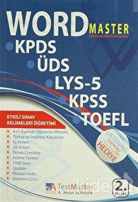 Word Master Sınav Hazırlık Kılavuzu / KPDS - ÜDS - YDS - KPSS - Tofefl Sınav Kelimeleri Öğretimi