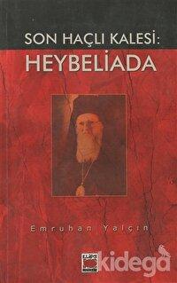 Son Haçlı Kalesi: Heybeliada