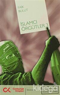 İslamcı Örgütler 3