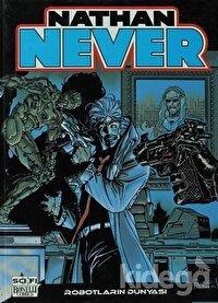 Nathan Never Serisi 9 - Robotların Dünyası