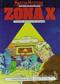 Zona-X Sayı: 2 Özgür Hayaller Diyarı