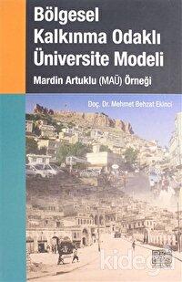 Bölgesel Kalkınma Odaklı Üniversite Modeli