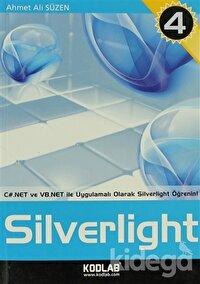 C# ve VB.NET ile Uygulamalı Eğitim Kaynağı Silverlight 4