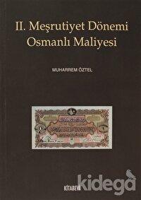 2. Meşrutiyet Dönemi Osmanlı Maliyesi