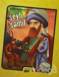 Şeyh Şamil - Kahramanlarımız