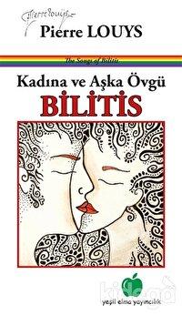 Kadına ve Aşka Övgü - Bilitis