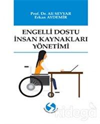 Engelli Dostu İnsan Kaynakları Yönetimi
