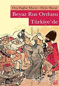 Beyaz Rus Ordusu Türkiye'de