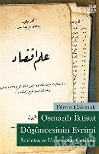 Osmanlı İktisat Düşüncesinin Evrimi