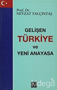 Gelişen Türkiye ve Yeni Anayasa