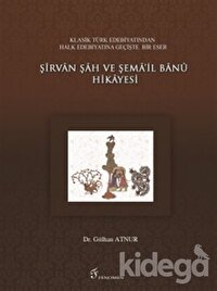 Şirvan Şah ve Şema'il Banu Hikayesi