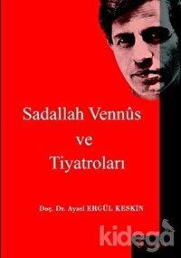 Sadallah Vennüs ve Tiyatroları