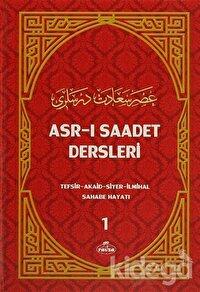 Asr-ı Saadet Dersleri 1