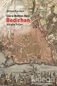 Cizre-Bohtan Beyi Bedirhan: Sürgün Yılları