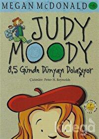 Judy Moody 8,5 Günde Dünyayı Dolaşıyor No: 6
