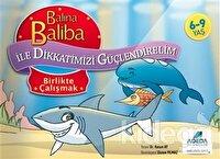 Balina Baliba ile Dikkatimizi Güçlendirelim - Birlikte Çalışmak