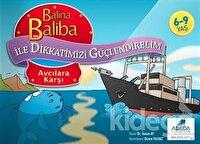 Balina Baliba ile Dikkatimizi Güçlendirelim - Avcıya Karşı
