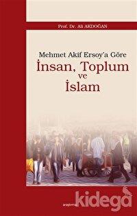 Mehmet Akif Ersoy'a Göre İnsan, Toplum ve İslam